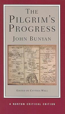The Pilgrim's Progress By Bunyan, John/ Wall, Cynthia (EDT)