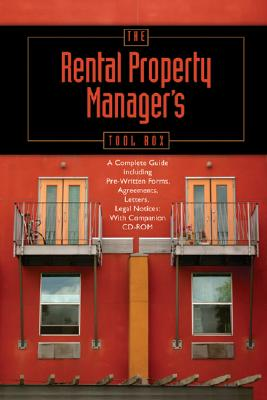 Atlantic Publishing Company The Rental Property Manager's Toolbox: A Complete Guide Including Pre-Written Forms, Agreements, Letters, and Legal Notices [Wit at Sears.com